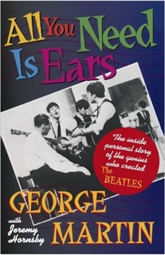 Picture of Book Review: All You Need Is Ears by George Martin